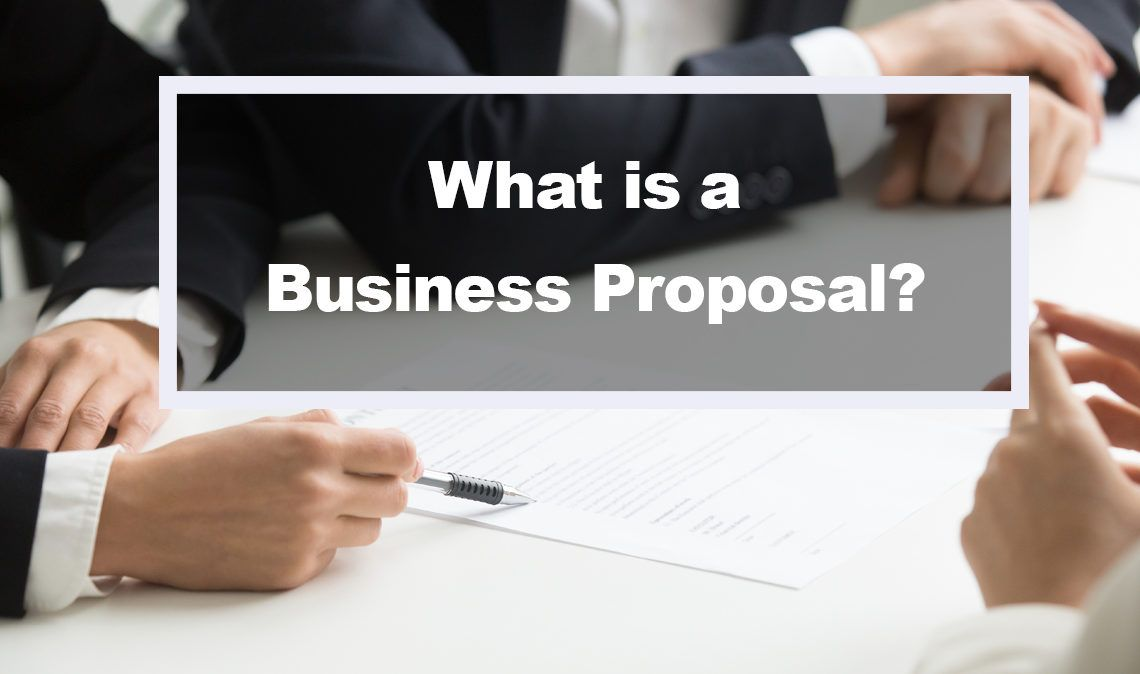 What is a business proposal