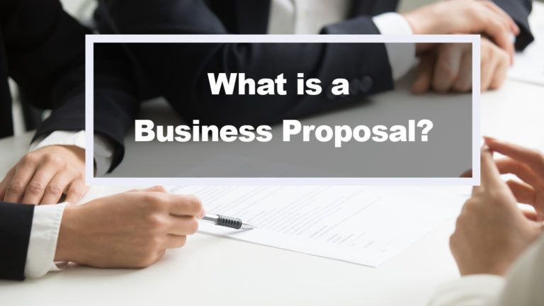 What is a Business Proposal? A Simple Guide for Your Business