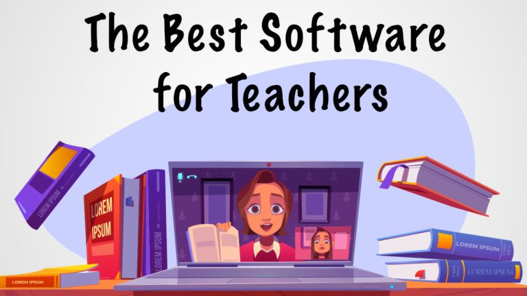 The Best Software for Teachers