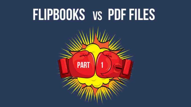 PDF or Flipbook ? What Is Better?