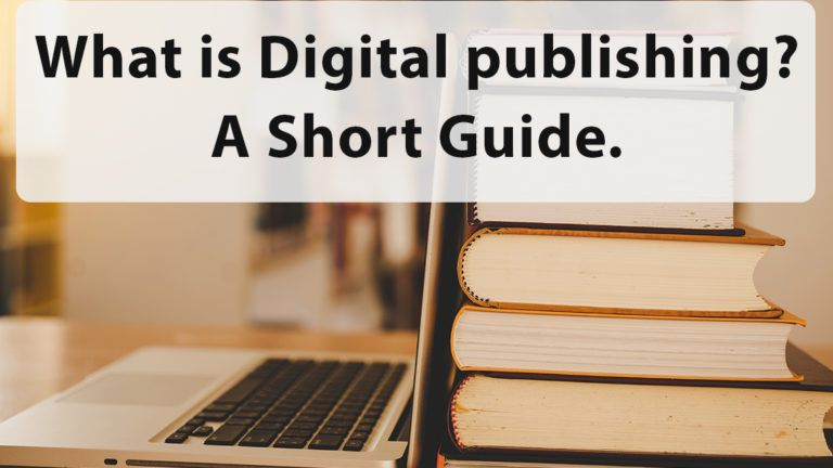 What is Digital publishing? Short Guide.
