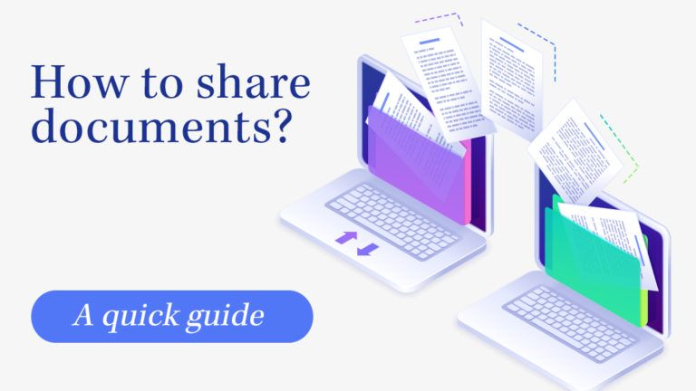 How to share documents? A quick guide.